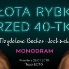 """""""Złota Rybka przed 40-tką"""" Magdalena Bochan-Jachimek / premiera"""